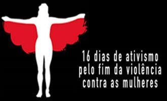 campanha_16_dias_de_ativismo_pelo_fim_da_violencia_contra_a_mulher.jpg